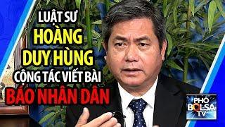 Từng chống Cộng kịch liệt, nay viết bài báo đảng CSVN, ls Hoàng Duy Hùng nói gì?