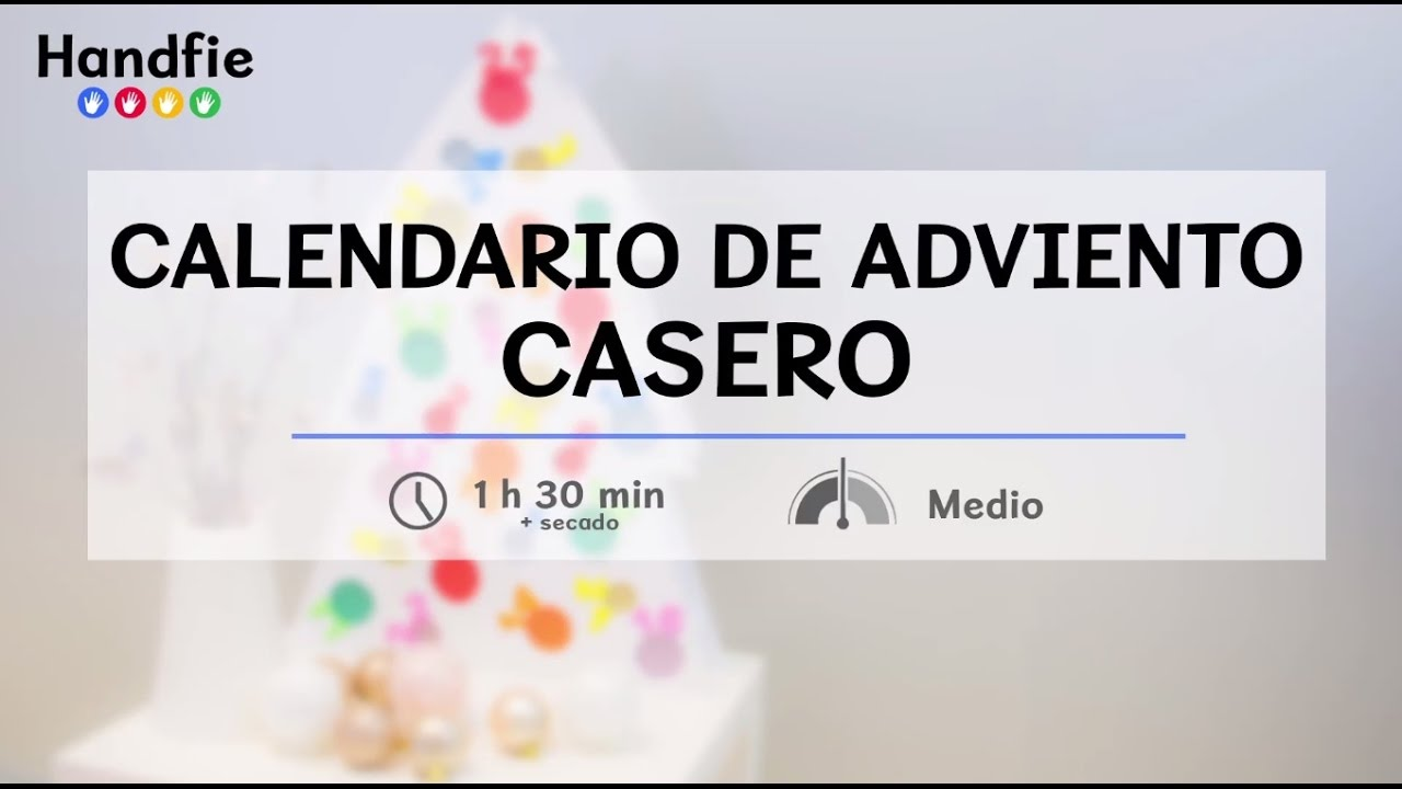 Calendario De Adviento Casero.Como Hacer Un Calendario De Adviento Handfie Diy