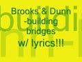 Brooks And Dunn-Building Bridges