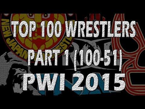 TOP 100 Wrestlers 2015 PWI | Part 1 (100-51)