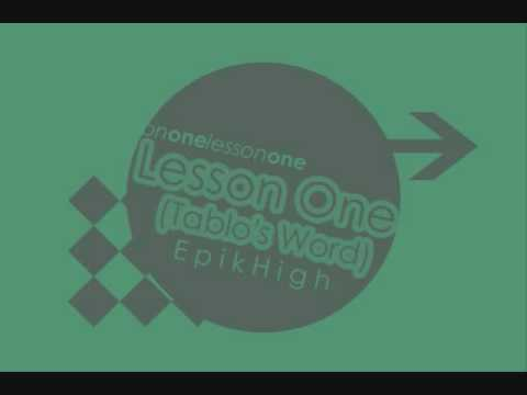 Epik High - Lesson one (tablo's word)