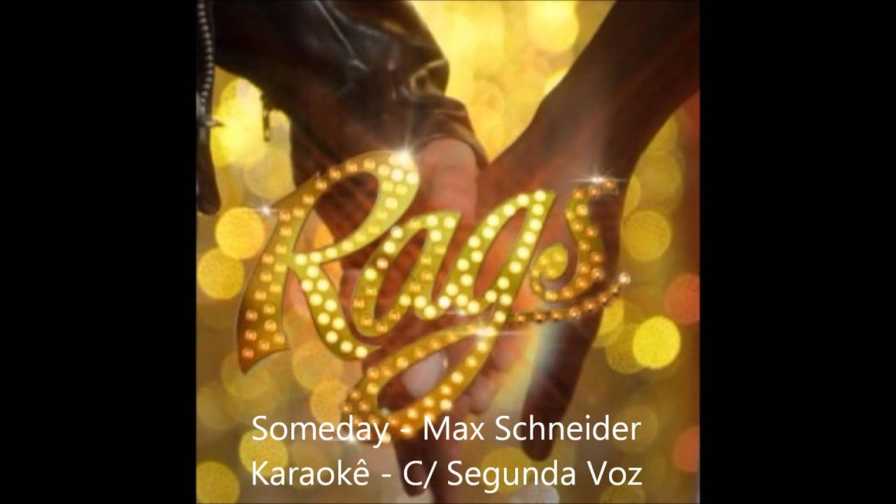 Rags movie someday song