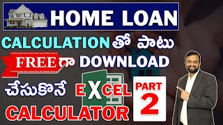 How to Clear Home Loan Early with Excel Calculation Part 2 | Home Loan vs Investing in Mutual Funds
