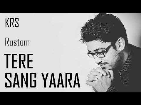 Tere Sang Yaara Karaoke Full | Instrumental | Cover | Rustom | Atif Aslam | Arko | KRS