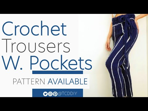 Crochet Trousers With Pockets  | Pattern & Tutorial DIY