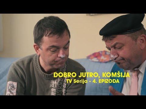 DOBRO JUTRO KOMSIJA 4 EPIZODA (BN Televizija 2019) HD