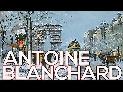 Antoine Blanchard: A collection of 177 paintings (HD)