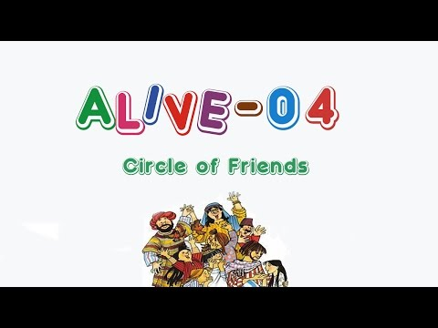 Alive-O 4 - Circle of Friends