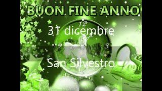"""... buon 31 dicembre buongiorno s.silvestro auguri buona vita fine anno""""buon dic..."""