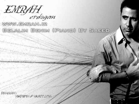 Belalim Benim (Piano By Saeed) - Muzik: Emrah