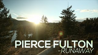 Pierce Fulton - Runaway [Official Lyric Video]