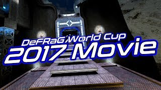DeFRaG World Cup 2017 (Official Movie)