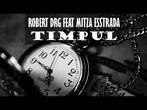 Robert DRG feat Estradda - TIMPUL
