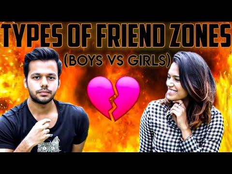 Types Of Friend Zone (Guys Vs Girls)   Hyderabad Diaries