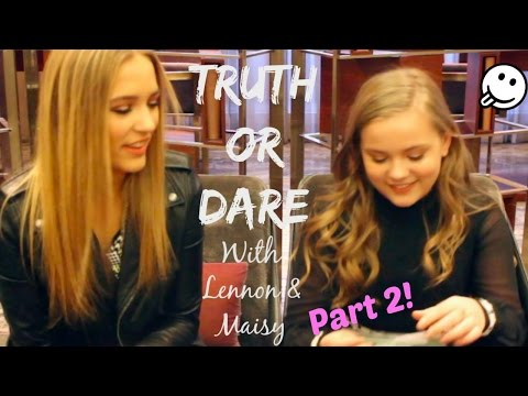 TRUTH OR DARE With Lennon & Maisy - Part 2!