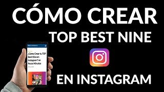 ¿Cómo Crear tu TOP Best Nine en Instagram?