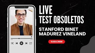 HABLEMOS SOBRE EL VINELAND Y STANFORD BINET