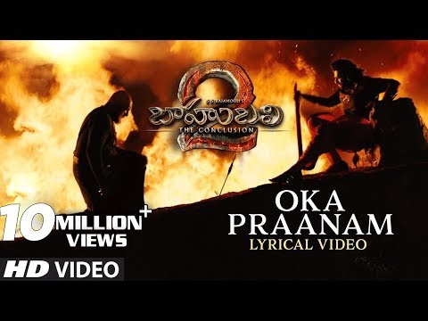 Mix - Oka Praanam Full Song With Lyrics - Baahubali 2 Songs | Prabhas, MM Keeravani