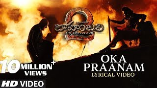 Oka Praanam Full Song With Lyrics - Baahubali 2 Songs | Prab...