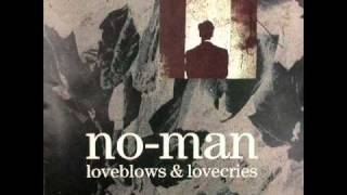 No-Man -Loveblows and lovecries-Aconfession- 10. Days in the trees