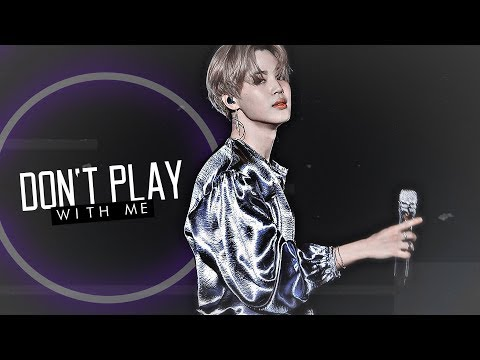 Park Jimin | Don't Play With Me