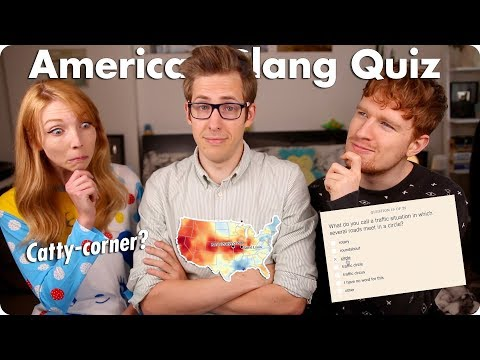 The American Slang Quiz! Can It Guess Where We're From?