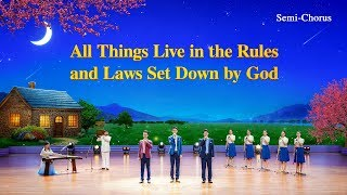 "Christian Music | Praise and Worship | ""All Things Live in the Rules and Laws Set Down by God"""