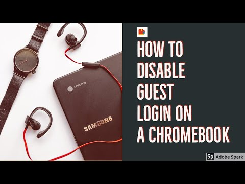 How to Disable Chromebook's Guest Mode