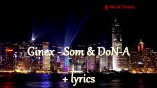 [Rap] Ginex - Som & DoN-A