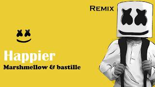 Marshmello ft. Bastille - Happier (Rikish Remix)