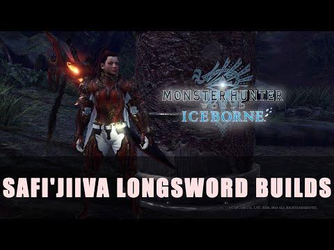 Mhw Iceborne Safi Jiiva Longsword Builds Youtube