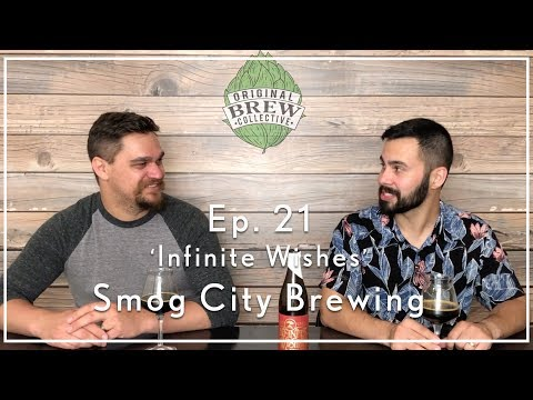 Ep. 21: Craft Beer Review - 'Infinite Wishes' by Smog City Brewing