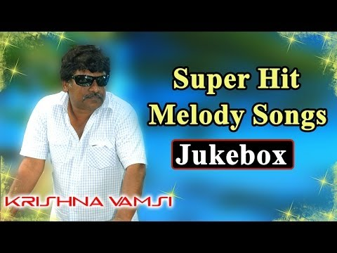 Creative Director Krishna Vamsi Melody Video Songs Jukebox