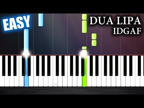 Dua Lipa - IDGAF - EASY Piano Tutorial By PlutaX