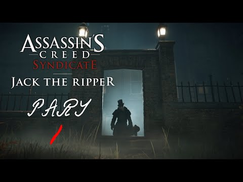 Assassin's Creed Syndicate : Jack The Ripper Part 1 - No Commentary Gameplay(PC) |