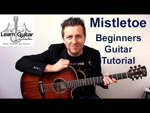 Mistletoe - Acoustic Guitar Tutorial - Christmas - Justin Bieber - No Capo