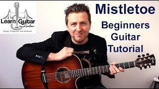 Mistletoe - Acoustic Guitar Tutorial - Christmas - Justin Bieber - No Capo