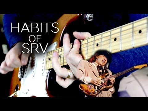 Habits of Stevie Ray Vaughan