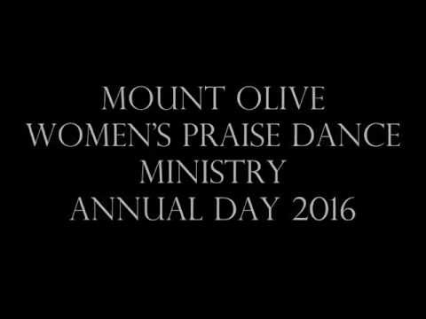 Mount Olive Missionary Baptist Church Service:  Women's Praise Dance Ministry Annual Day 2016