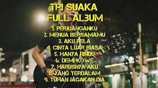 Tri Suaka Ful Album