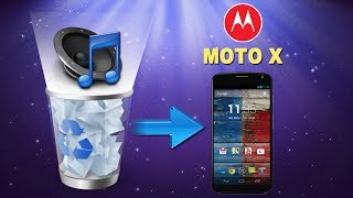 [Moto X Music Recovery]: How to Recover/Retrieve Deleted Music/Audio Files from MOTO X?