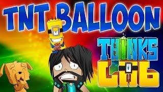 KEVIN'S TNT BALLOON!!   Think's Lab Minecraft Mods [Minecraft Roleplay]