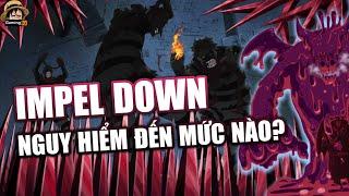 Tất Tần Tật Về IMPEL DOWN - Nhà ngục vĩ đại nhất One Piece