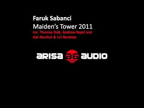 Faruk Sabanci - Maiden's Tower 2011 (Thomas Datt Remix) [Arisa Audio]