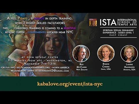 ISTA Spiritual Sexual Shamanic EXperience Intro NYC - East Coast
