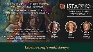 ISTA Spiritual Sexual Shamanic EXperience Intro NYC - East Coast