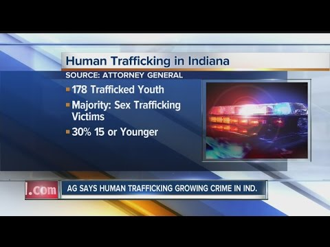 Indiana's Attorney General says human trafficking is a growing crime in the state