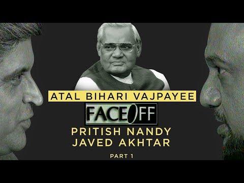 Atal Bihari Vajpayee Part 1 | Face Off | Pritish Nandy | Javed Akhtar | PNC