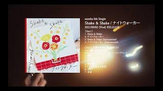 【2021/6/2発売】sumika /「Shake & Shake / ナイトウォーカー」teaser