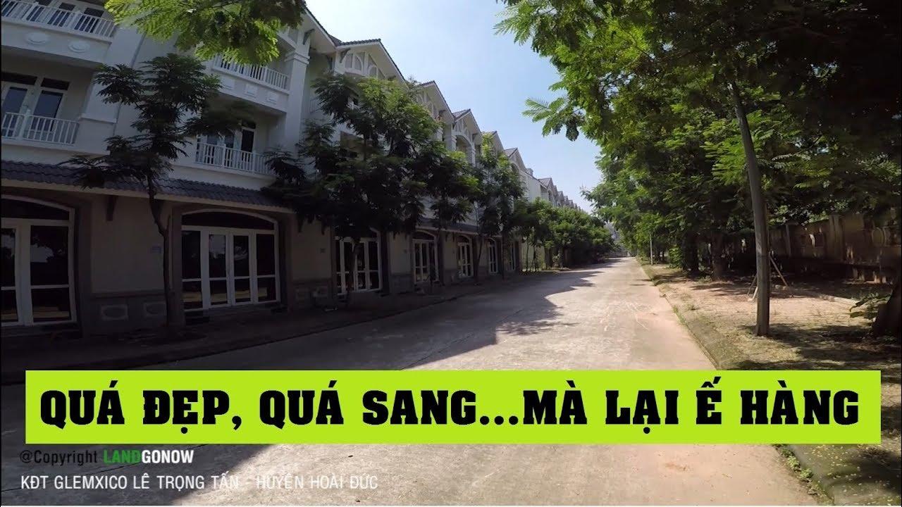 Nhà đất khu đô thị Geleximco, Lê Trọng Tấn, An Khánh, Hoài Đức, Hà Nội – Land Go Now ✔